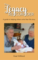 The Legacy Recorder Community Guide: A guide to helping others write their life story